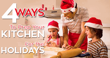 Prep Your Kitchen For the Holidays