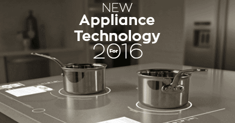 Appliance Tech For 2016