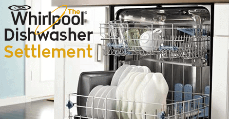 Whirlpool Dishwasher Settlement